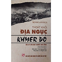 Thoát Khỏi Địa Ngục Khmer Đỏ