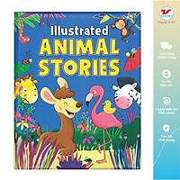 ILLUSTRATED ANIMAL STORIES - Những Câu Chuyện Về Động Vật