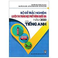 Bộ Đề Trắc Nghiệm Luyện Thi THPT Quốc Gia 2020 - Môn Tiếng Anh
