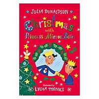 Christmas With Princess Mirror-Belle (Christmas books)