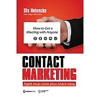 Contact Marketing - Nghệ thuật chinh phục khách hàng - Tác giả Stu Heinecke