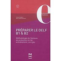 Sách học tiếng Pháp: Préparer le DELF B1 et B2