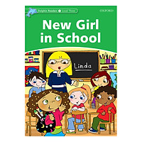 Oxford Dolphin Readers Level 3: New Girl In School