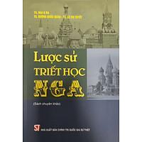 Lược Sử Triết Học Nga (Sách chuyên khảo)