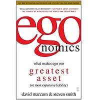 Economics: What Makes Ego Our Greatest Asset (or Most Expensive Liability)