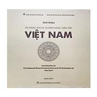 Giới Thiệu 152 Nhạc Khí Và 24 Dàn Nhạc Dân Tộc Việt Nam