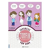 Joyful Japanese - Tiếng Nhật vui nhộn - Tập Viết
