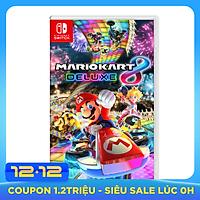 Đĩa Game Nintendo Switch Mario Kart 8 Deluxe - Hàng Nhập Khẩu