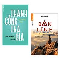Combo Kỹ Năng Tư Duy Bạn Trẻ Cần Có : Thành Công Không Cần Trả Giá + Bản Lĩnh ( Tặng Kèm Bookmark Green Life)