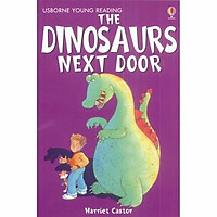Usborne Young Reading Series One: The Dinosaurs Next Door