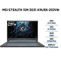 Laptop MSI Stealth 15M A11UEK-232VN (Core i7-11375H/ 16GB (8GBx2) DDR4 3200MHz/ 512GB SSD PCIE G3X4/ RTX 3060 6GB GDDR6/ 15.6 FHD IPS, 144Hz/ Win10) - Hàng Chính Hãng