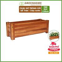 Chậu gỗ Chữ nhật GREENHOME- Dễ lắp đặt, chịu nước tốt- D60xR22xC20cm-TẶNG KÈM 5 GÓI DƯỠNG HOA TƯƠI LÂU