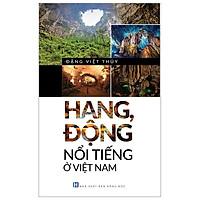Hang, Động Nổi Tiếng Ở Việt Nam