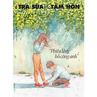 Trà Sữa Cho Tâm Hồn - Tập 162: Phiêu Lãng Bồ Công Anh