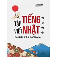 Vở Tập Viết Tiếng Nhật - Bảng Chữ Cái Katakana