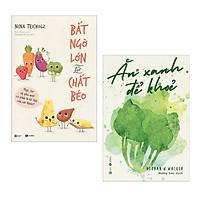 Combo Sách Sống Khỏe:  Bất Ngờ Lớn Từ Chất Béo + Ăn Xanh Để Khỏe - (Bộ 2 Cuốn Sách, Sách Y Học / Tặng Kèm Postcard Greenlife)