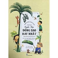 Kho Tàng Dân Gian Việt Nam - Tuyển Tập Đồng Dao Hay Nhất Dành Cho Trẻ Em Từ 2 Tuổi Trở Lên
