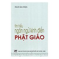 Tìm Hiểu Ngôn Ngữ Kinh Điển Phật Giáo