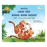 Amazing Animals - Những Loài Vật Đáng Kinh Ngạc! - Hổ - Chúa Tể Muôn Loài