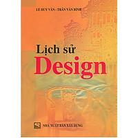 Lịch Sử Design (Tái Bản)
