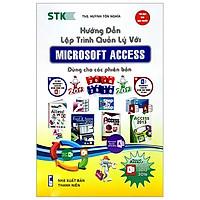 Hướng Dẫn Lập Trình Quản Lý Với Microsoft Access