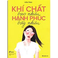 Sách - Bạn Đắt Giá Bao Nhiêu + Khí Chất Bao Nhiêu + Không Tự Khinh Bỉ Không Tự Phí Hoài (Bộ 3 quyển, lẻ tùy chọn)