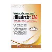 Hướng Dẫn Thực Hành Adobe Illustrator CS5 - Tập 1