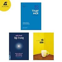 Sách - Combo Nghệ thuật tập trung - Tối giản - Bỏ cũ thay mới