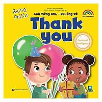 Giỏi Tiếng Anh - Vui Ứng Xử - Thank You (Tặng kèm Kho Audio Books)