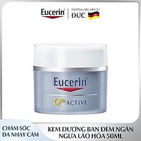 Kem Dưỡng Ban Đêm Ngăn Ngừa Lão Hóa Eucerin Q10 ACTIVE Night Cream 50ml