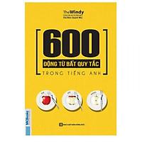 Sách 600 động từ bất quy tắc trong tiếng anh