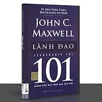 Sách - 101 những điều nhà lãnh đạo cần biết - Lãnh đạo