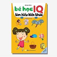 Sách - Bé Học IQ Tìm Hiểu Kiến Thức - Dành Cho Bé 3 - 6 Tuổi
