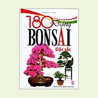 180 Dáng BONSAI Đặc Sắc