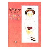 Totto-Chan Bên Cửa Sổ (Tái Bản 2017)