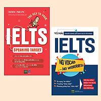 Combo Cẩm Nang Luyện IELTS: The Key To Your IELTS Speaking Target + IELTS No Vocab - No Worries ! / Sách Luyện Thi IELTS Hiệu Quả, Khoa Học