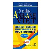 Từ Điển Anh - Anh - Việt 245.000 Từ