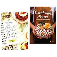 Combo 2 cuốn sách về nấu ăn: Nhật Ký Học Làm Bánh - Tập 1 + Sourdough Bread - Bánh Mì Men Tự Nhiên ( Tặng kèm bookmark Phương đông)