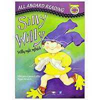 All Aboard Reading: Silly Willy - Silly Ngốc Nghếch