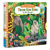 Sách Tương Tác - Sách Chuyển Động - First Explorers - In The Jungle - Trong Khu Rừng