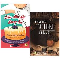 Combo 2 Cuốn Sách Nấu Ăn Hấp Dẫn : Siêu Đầu Bếp Tương Lai + Trái Tim Của Chef - Mộc Mạc Nguyên Bản (Tái Bản) (Tặng kèm Bookmark Happy Life)