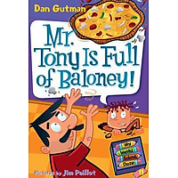 MR. TONY IS FULL OF BALONEY! (MY WEIRD SCHOOL DAZE)