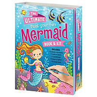 The Ultimate Paint Your Own Mermaid: Book & Kit