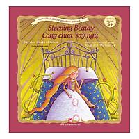 Truyện Cổ Kinh Điển Thế Giới Với Bản Dịch Mới - Công Chúa Say Ngủ - Sleeping Beauty
