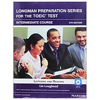 Sách luyện thi - Longman Preparation Series for the TOEIC Test: Intermediate + CD without Answer key