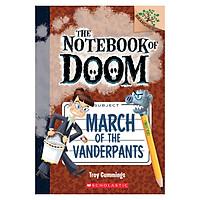 The Notebook Of Doom Book 12: March Of The Vanderpants