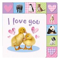I Love You - Lift-the-Tab Books (Board book)