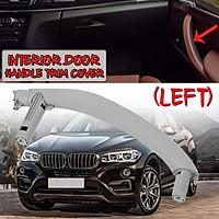 Left Gray Inner Door Panel Handle Pull Trim Cover For 2014-18 BMW F15 F16 X5 X6