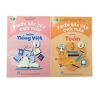 Combo 2 Cuốn Phiếu Bài Tập Cuối Tuần Toán, Tiếng Việt Lớp 2