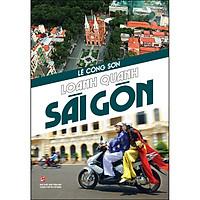 Loanh Quanh Sài Gòn